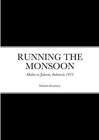 RUNNING THE MONSOON