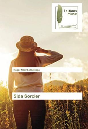 Sida Sorcier (French Edition)
