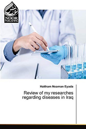 Review of my researches regarding diseases in Iraq