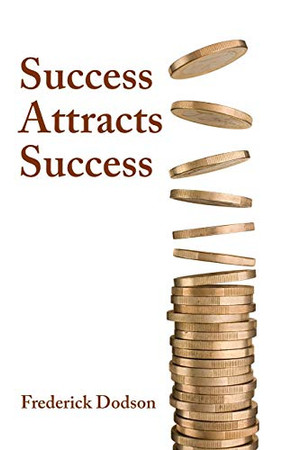 Success Attracts Success
