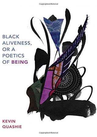 Black Aliveness, or A Poetics of Being (Black Outdoors: Innovations in the Poetics of Study) - Paperback
