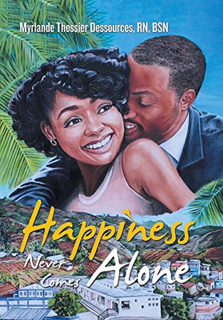 Happiness Never Comes Alone - Hardcover