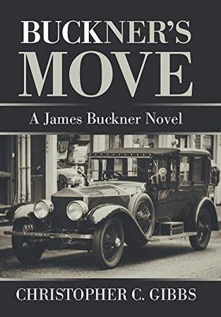 Buckner's Move: A James Buckner Novel