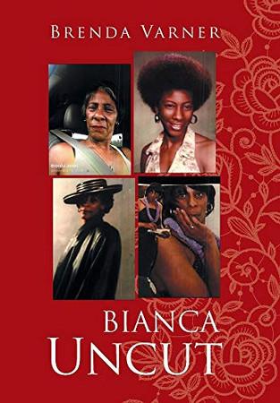 Bianca Uncut - Hardcover