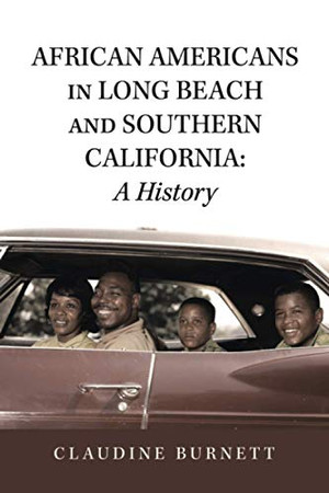 African Americans in Long Beach and Southern California: A History