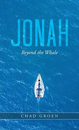 Jonah: Beyond the Whale - Hardcover