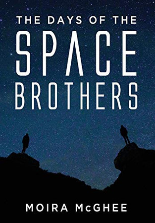 The Days of the Space Brothers