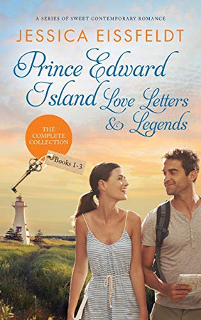 Prince Edward Island Love Letters & Legends: The Complete Collection: a series of sweet contemporary romance - Hardcover