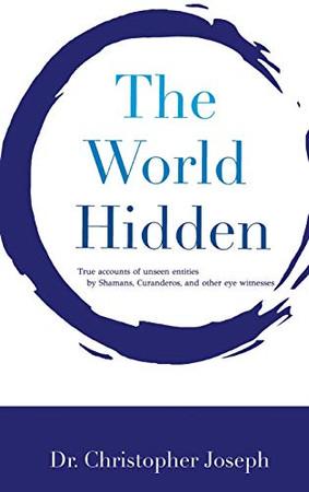 The World Hidden - Hardcover