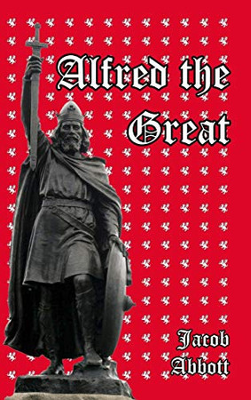 Alfred the Great - Hardcover
