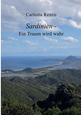Sardinien - Ein Traum wird wahr (German Edition)