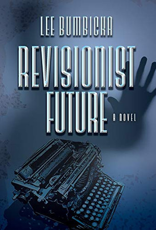 Revisionist Future - 9780744302134