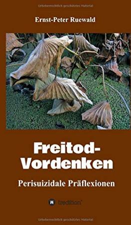 Freitod-Vordenken: Perisuizidale Präflexionen (German Edition) - Hardcover