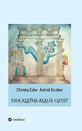 Der kleine blaue Geist (German Edition) - Hardcover