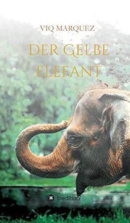 Der Gelbe Elefant (German Edition) - Hardcover