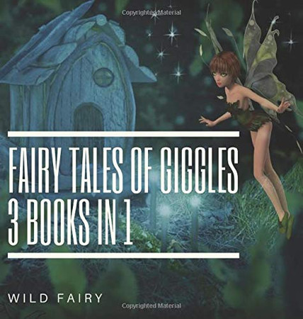 Fairy Tales Of Giggles: 3 Books In 1 - Hardcover