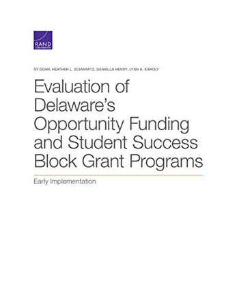 Evaluation of Delaware's Opportunity Funding and Student Success Block Grant Programs: Early Implementation