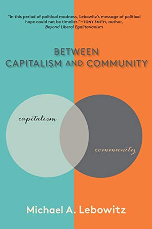 Between Capitalism and Community - Paperback