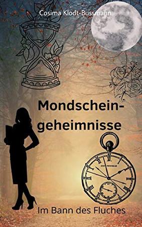 Mondscheingeheimnisse: Im Bann des Fluches (German Edition) - Hardcover