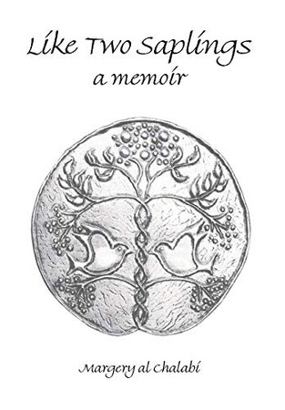 Like Two Saplings: A Memoir - Hardcover