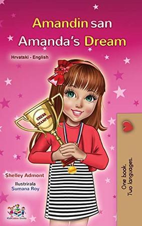 Amanda's Dream (Croatian English Bilingual Book for Kids) (Croatian English Bilingual Collection) (Croatian Edition) - Hardcover