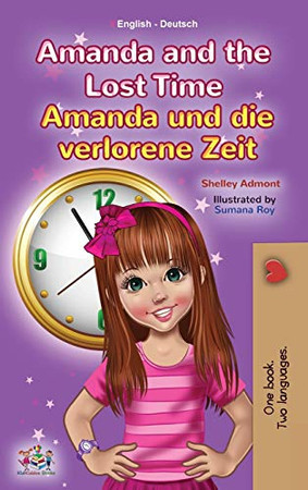 Amanda and the Lost Time (English German Bilingual Children's Book) (English German Bilingual Collection) (German Edition) - Hardcover