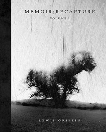 Memoir ; Recapture: Volume I - Paperback