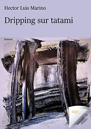 Dripping sur tatami (French Edition)