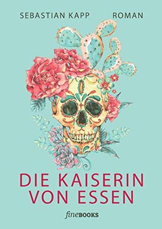 Die Kaiserin von Essen (German Edition) - 9783948373184