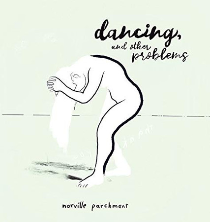 Dancing and Other Problems: A very 2020 Sketchbook