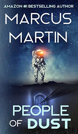People of Dust: A First Contact Sci-Fi Thriller (People of Change) - Hardcover