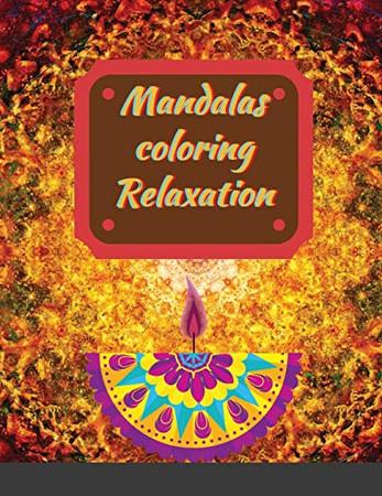 Mandalas coloring Relaxation: Meditation Designs
