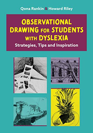 Observational Drawing for Students with Dyslexia