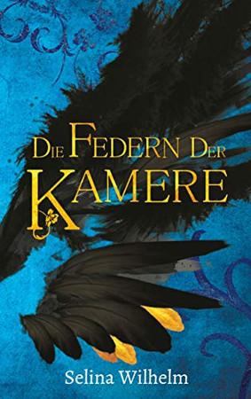 Die Federn der Kamere (Sormiedenherz) (German Edition)