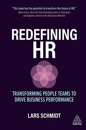 Redefining HR: Transforming People Teams to Drive Business Performance - Paperback