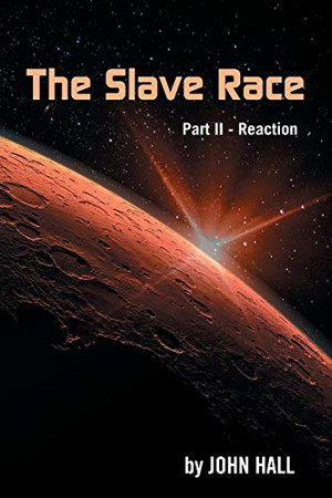 The Slave Race: Part II - Reaction