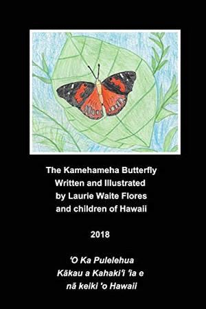 The Kamehameha Butterfly - Pulelehua - Paperback