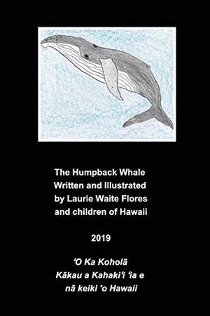 The Humpback Whale - Koholā - Paperback