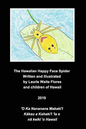 The Happy Face Spider - Nanana Makaki'i - Paperback