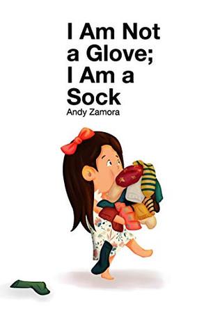 I Am Not a Glove; I am a Sock