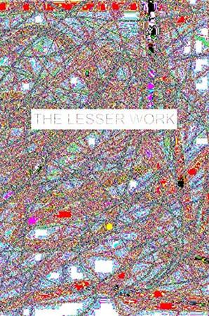 The Lesser Work