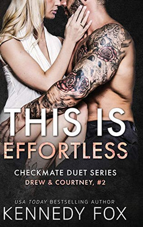 This is Effortless: Drew & Courtney #2 (Checkmate Duet) - Hardcover