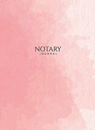 """Notary Journal: Hardbound Public Record Book for Women, Logbook for Notarial Acts, 390 Entries, 8.5"""" x 11"""", Pink Blush Cover"""