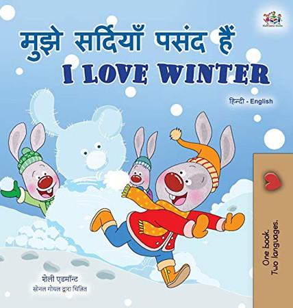 I Love Winter (Hindi English Bilingual Book for Kids) (Hindi English Bilingual Collection) (Hindi Edition) - Hardcover