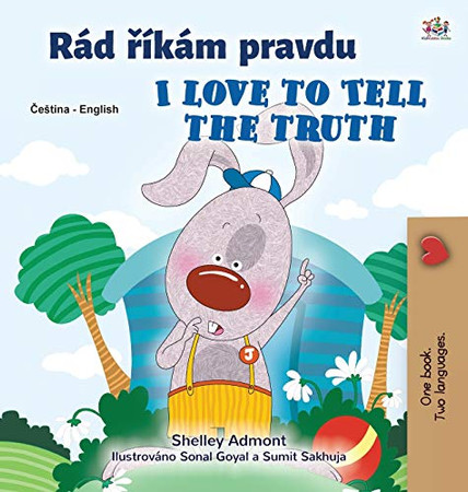 I Love to Tell the Truth (Czech English Bilingual Children's Book) (Czech English Bilingual Collection) (Czech Edition) - Hardcover