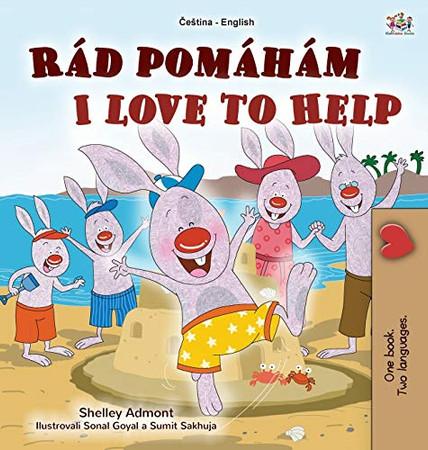 I Love to Help (Czech English Bilingual Book for Kids) (Czech English Bilingual Collection) (Czech Edition) - Hardcover