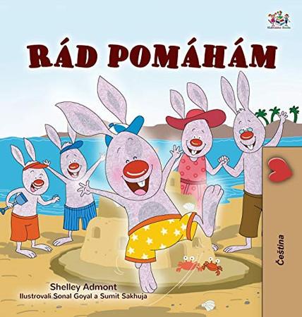 I Love to Help (Czech Children's Book) (Czech Bedtime Collection) (Czech Edition) - Hardcover