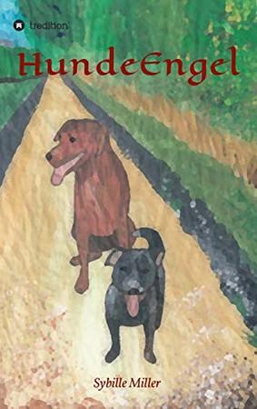 HundeEngel (German Edition) - Hardcover