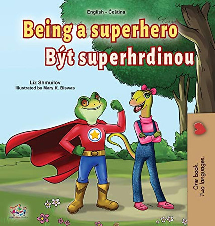 Being a Superhero (English Czech Bilingual Book for Kids) (English Czech Bilingual Collection) (Czech Edition) - Hardcover