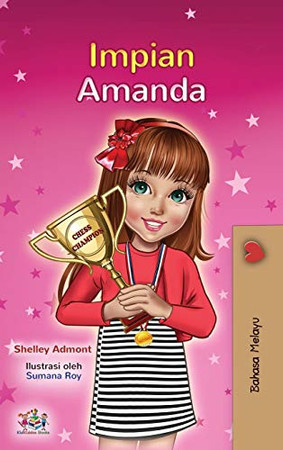 Amanda's Dream (Malay Children's Book) (Malay Bedtime Collection) (Malay Edition) - Hardcover